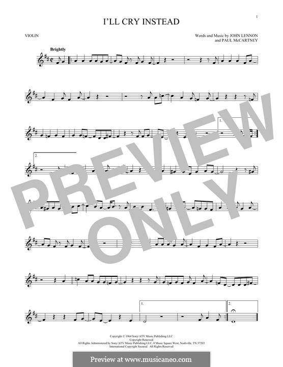 I'll Cry Instead (The Beatles): For violin by John Lennon, Paul McCartney