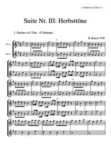 Suite Nr.3: 1 Fanfare C-Dur by Bernhard Bauch