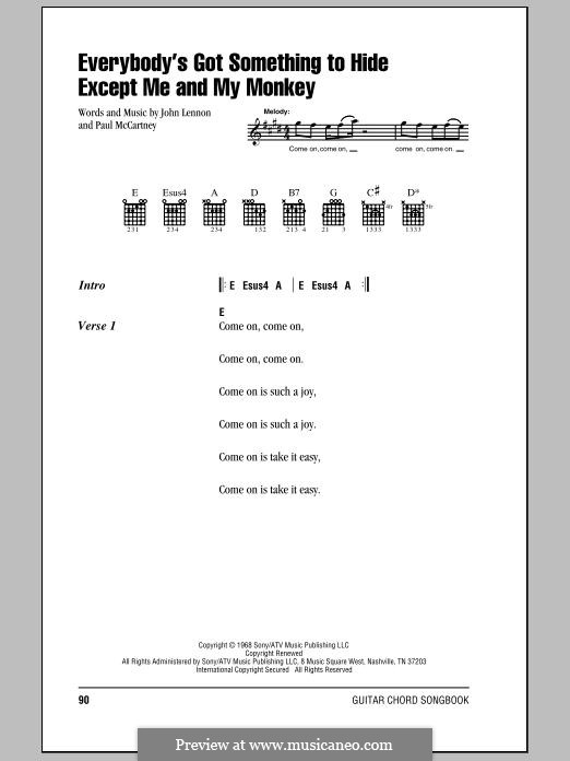 Everybody's Got Something to Hide Except Me and My Monkey (The Beatles): Lyrics and chords by John Lennon, Paul McCartney