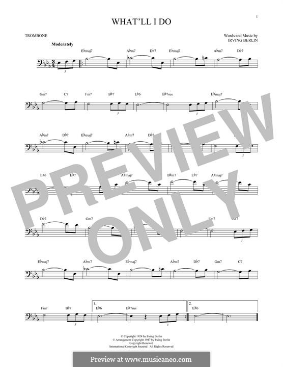 What'll I Do?: For trombone by Irving Berlin