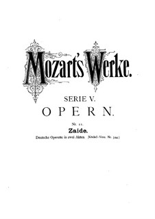 Zaide, K.344: Act I by Wolfgang Amadeus Mozart