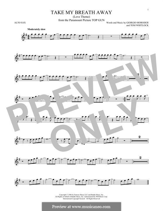 Take My Breath Away (Berlin): For alto saxophone by Giorgio Moroder