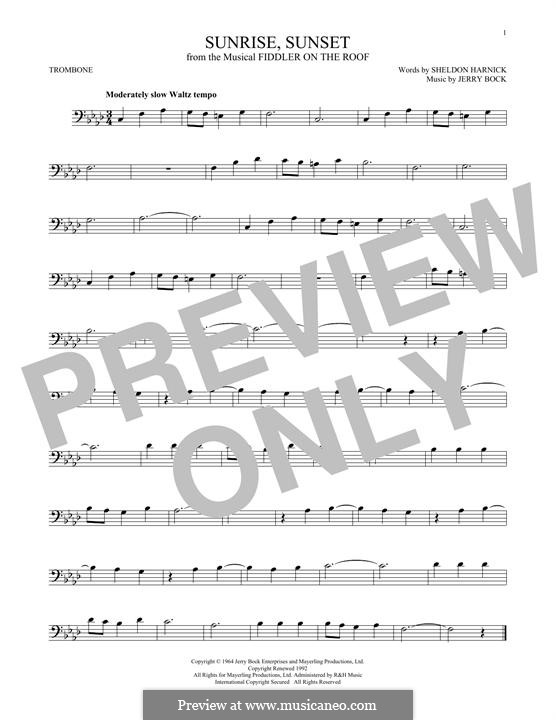 Sunrise, Sunset (from Fiddler on the Roof): For trombone by Jerry Bock