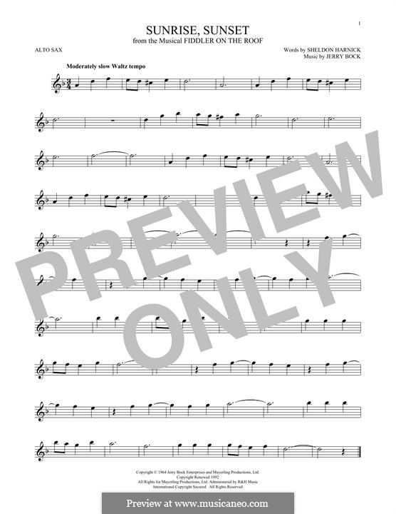 Sunrise, Sunset (from Fiddler on the Roof): For alto saxophone by Jerry Bock