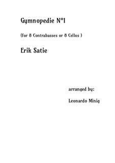 Gymnopédies: No.1, for 8 cellos (or double basses) by Erik Satie