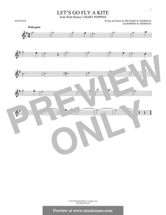 Let's Go Fly a Kite: For alto saxophone by Richard M. Sherman, Robert B. Sherman
