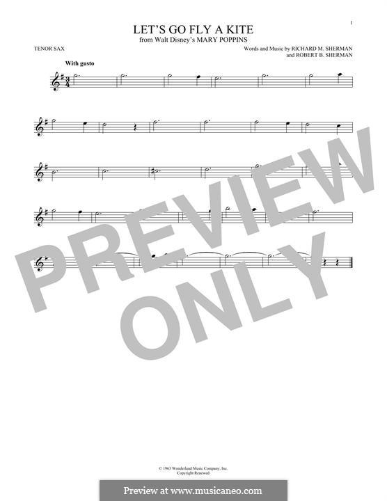 Let's Go Fly a Kite: For tenor saxophone by Richard M. Sherman, Robert B. Sherman