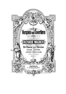 Fragments: Introduction to Act I, for piano. Version by O. Singer and F. Mottl by Richard Wagner