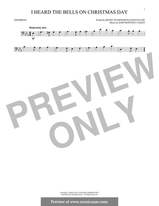I Heard the Bells on Christmas Day: For trombone by John Baptiste Calkin