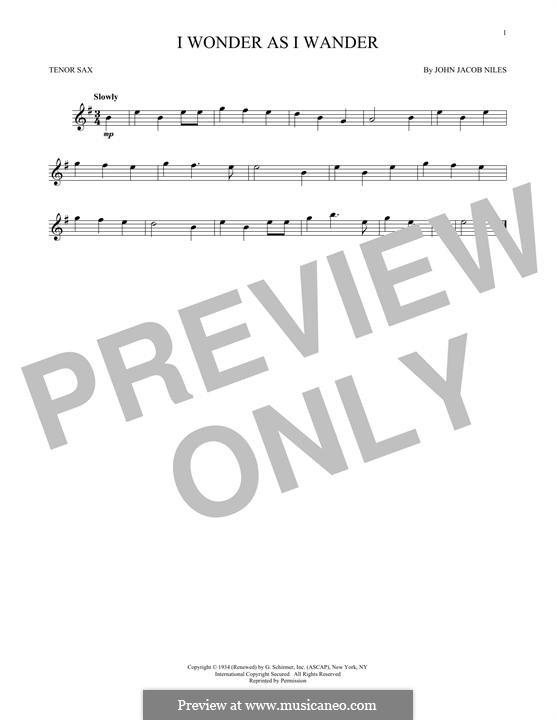 I Wonder as I Wander: For tenor saxophone by John Jacob Niles