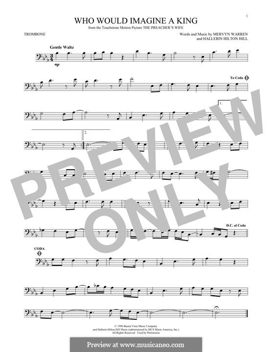 Who Would Imagine a King (Whitney Houston): For trombone by Hallerin Hilton Hill, Mervyn Warren