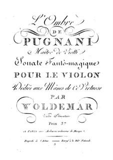 Trois sonates fantômagiques pour le violon: No.2 L'Ombre de Pugnani by Michael Woldemar