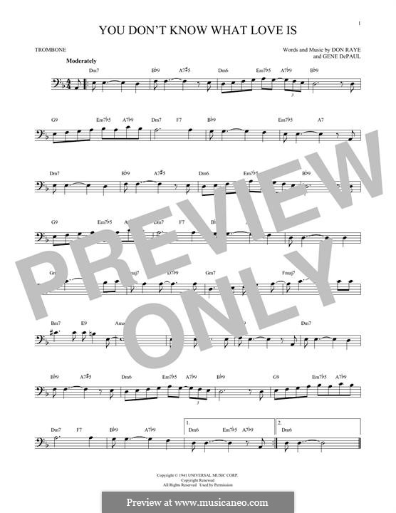 You Don't Know What Love Is: For trombone by Don Raye, Gene de Paul