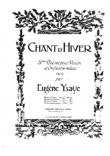 Chant d'hiver. Poem No.3, Op.15: For violin and piano by Eugène Ysaÿe