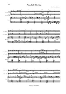 Peacefully Floating: For 2 alto saxophones and piano (and optional guitar chords) by David W Solomons