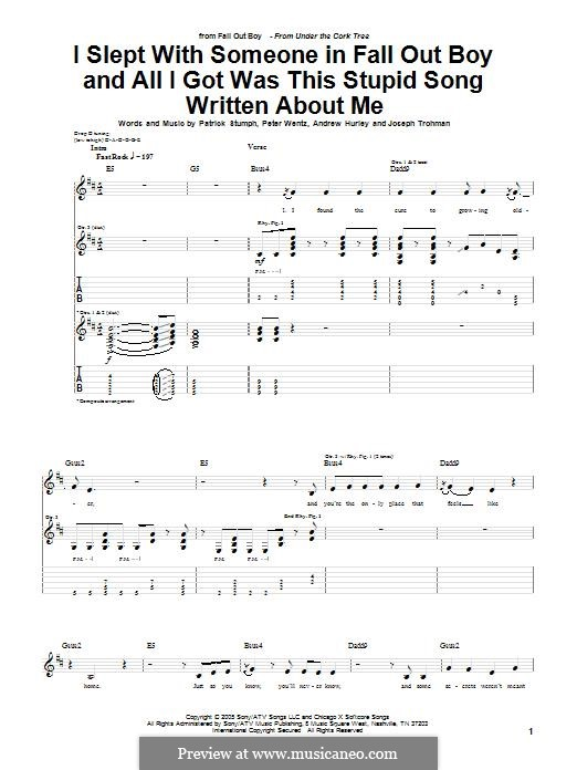 I Slept with Someone in Fall Out Boy and All I Got Was This Stupid Song Written About Me: For guitar with tab by Andrew Hurley, Joseph Trohman, Patrick Stump, Peter Wentz