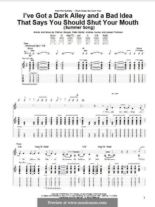 I've Got a Dark Alley and a Bad Idea That Says You Should Shut Your Mouth / Summer Song (Fall Out Boy): For guitar with tab by Andrew Hurley, Joseph Trohman, Patrick Stump, Peter Wentz