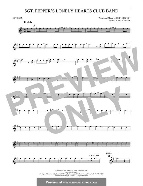 Sgt. Pepper's Lonely Hearts Club Band (The Beatles): For alto saxophone by John Lennon, Paul McCartney
