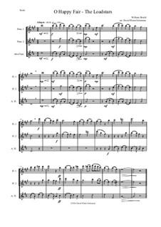 O happy fair - The Loadstars: For flute trio by William Shield