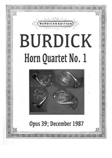 Horn Quartet No.1, Op.39: Horn Quartet No.1 by Richard Burdick