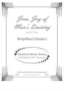 Jesu, Joy of Man's Desiring, for Piano: For a single performer by Johann Sebastian Bach