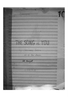 The Song is You: For big band by Jerome Kern