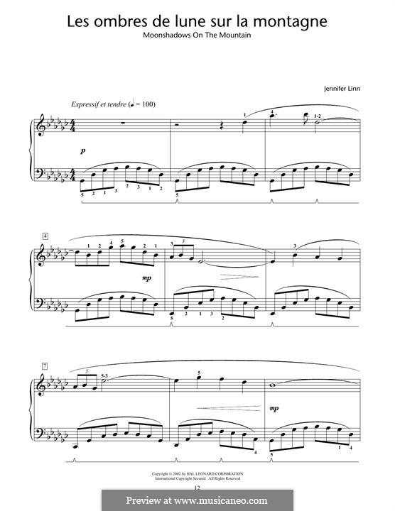 Les ombres de lune sur la montagne (Moonshadows on the Mountain): For piano by Jennifer Linn