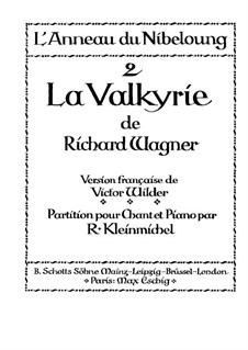 The Valkyrie , WWV 86b: Piano-vocal score by Richard Wagner