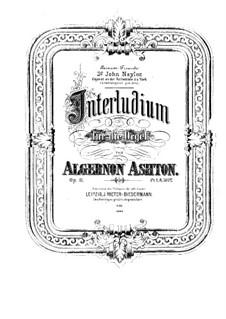Interlude for Organ, Op.11: Interlude for Organ by Algernon Ashton