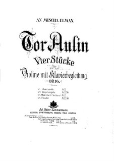 Four Pieces for Violin and Piano, Op.16: No.4 Etude by Tor Aulin