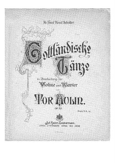 Gotlandska danser (Dances from Gotland) for Violin and Piano, Op.23: Score, solo part by Tor Aulin