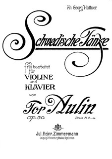 Swedish Dances for Violin and Piano, Op.30: Score by Tor Aulin