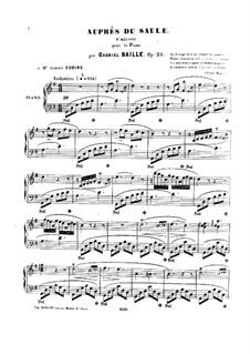 Auprès du Saule, Op.25: Auprès du Saule by Gabriel Baille