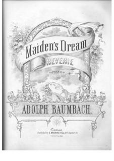 Maiden's Dream: Maiden's Dream by Adolph Baumbach