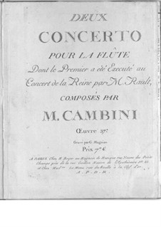 Two Concertos for Flute and Strings, Op.37: Two Concertos for Flute and Strings by Giuseppe Maria Cambini