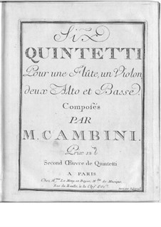 Six Quintets for Flute and Strings: Six Quintets for Flute and Strings by Giuseppe Maria Cambini
