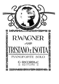 Complete Opera: Arrangement for piano by Richard Wagner