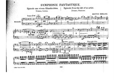 Symphonie fantastique (Fantastic Symphony), H.48 Op.14: Version for piano four hands by Hector Berlioz