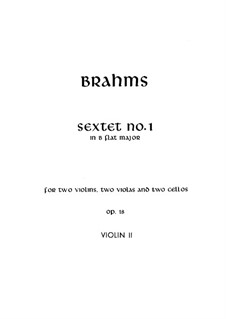 String Sextet No.1 in B Flat Major, Op.18: Violin II part by Johannes Brahms
