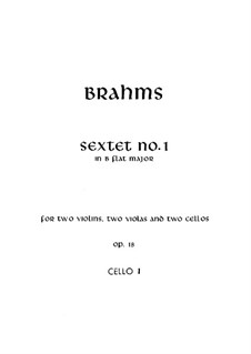 String Sextet No.1 in B Flat Major, Op.18: Cello I part by Johannes Brahms