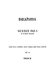 String Sextet No.1 in B Flat Major, Op.18: Cello II part by Johannes Brahms