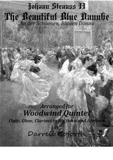 On the Beautiful Blue Danube, Op.314: For woodwind quintet by Johann Strauss (Sohn)