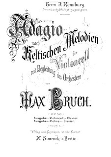 Adagio on Celtic Themes, Op.56: Adagio on Celtic Themes by Max Bruch