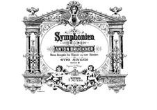 Symphony No.7 in E Major, WAB 107: Arrangement for piano four hands by Anton Bruckner