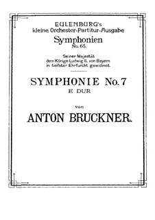 Symphony No.7 in E Major, WAB 107: Full score by Anton Bruckner