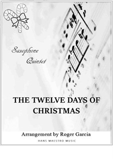 The Twelve Days of Christmas: For saxophone quintet by folklore