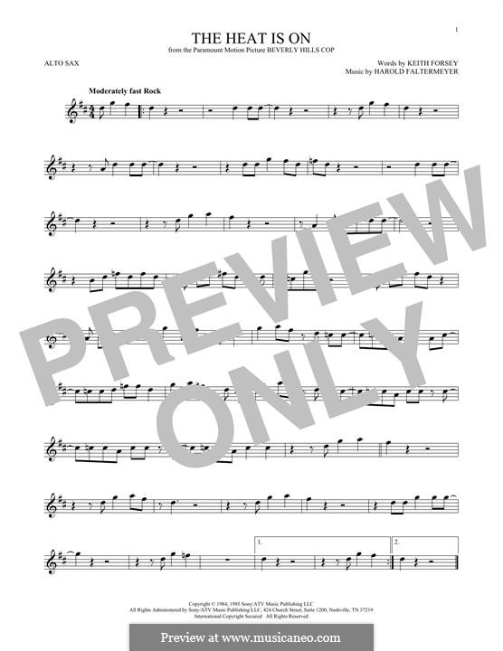 The Heat Is on (Glenn Frey): For alto saxophone by Harold Faltermeyer, Keith Forsey