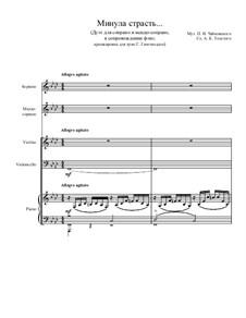 Минула страсть... Дуэт для сопрано и меццо-сопрано в сопровождении ф-но: Аранжировка для трио by Pyotr Tchaikovsky