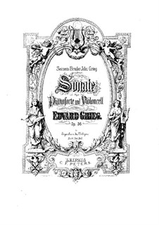 Sonata for Cello and Piano in A Minor, Op.36: Score, solo part by Edvard Grieg