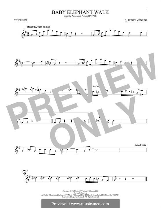 Baby Elephant Walk: For tenor saxophone by Henry Mancini